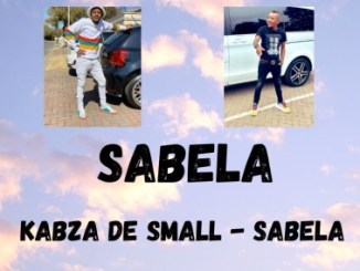 Kabza De Small Sabela (Unreleased) Mp3 Fakaza Music Download