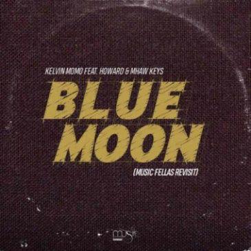Kelvin Momo Blue Moon Ft. Howard & Mhaw Keys (Music Fellas Revist) Mp3 Fakaza Music Download