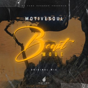 Motivesoul Beast Mode (Original Mix) Mp3 Fakaza Music Download