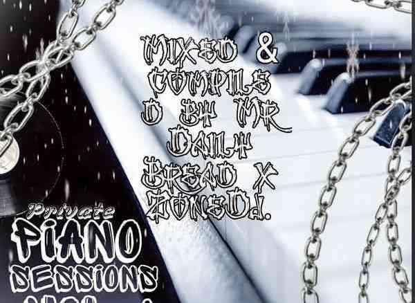 Mr D Bread & Lepara Le' Dese Zonedj Private Piano Sessions Vol. 1 Mp3 Fakaza Music Download