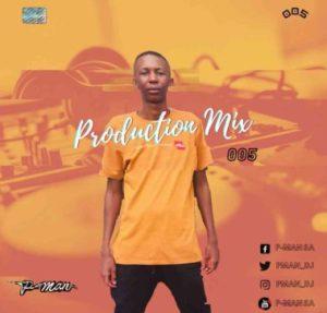 P-Man SA Production Mix 005 Mp3 Fakaza Music Download