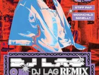 Stiff Pap Ngomso (Dj Lag Remix) Mp3 Fakaza Music Download
