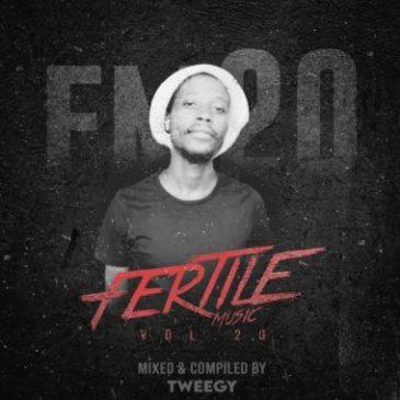 Tweegy Fertile Music Vol. 20 Mix Mp3 Fakaza Music Download