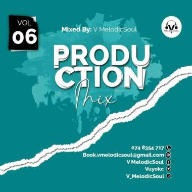 V Melodicsoul 100% Production Vol. 6 Mp3 Fakaza Music Download