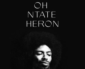 Zito Mowa Oh! Ntate Heron (Tribute To Gil Scott-Heron) Mp3 Fakaza Music Download