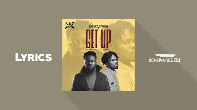 Guru Get Up Lyrics ft Fameye Mp3 Fakaza Music Download