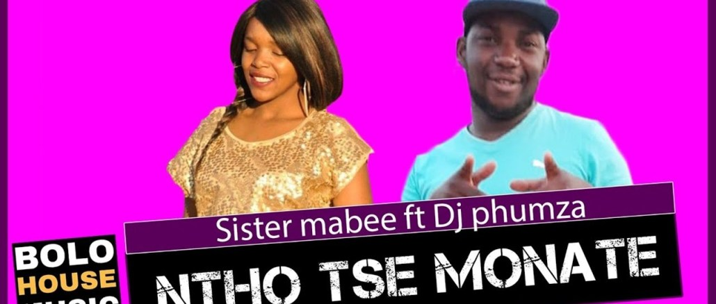 Sister Mabee Ntho tse Monate Ft DJ Phumza Mp3 Fakaza Music Download