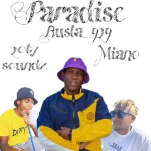 Download Busta 929 Paradise Mp3 Fakaza