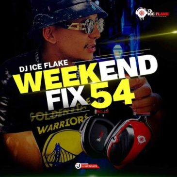 Dj Ice Flake WeekendFix 54 Mix Mp3 Fakaza Music Download