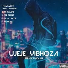 Dj Jeje Ujeje Yibhoza Ep Zip Fakaza Music Download