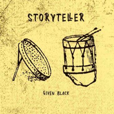 Download Given Black Story Teller Mp3 Fakaza
