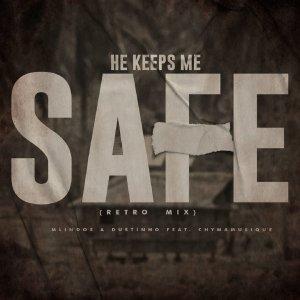 Download Mlindos He Keeps Me Safe Mp3 Fakaza Music Download