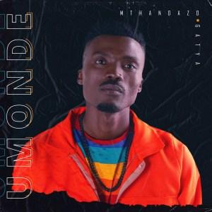 Mthandazo Gatya Abafana Mp3 Fakaza Music Download