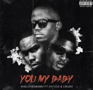 Sheloveskamo You My Baby Mp3 Fakaza Music Download