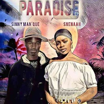 Sinny Man'Que Paradise Mp3 Fakaza Music Download