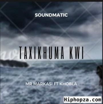 Soundmatic Taxikhuma kwi Mp3 Fakaza Music Download