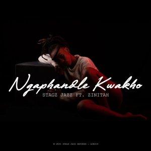 Download Stagz Jazz Ngaphandle Kwakho Mp3 Fakaza
