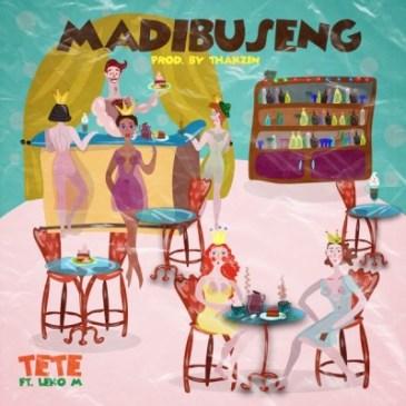 Download Tete Madibuseng Mp3 Fakaza Music