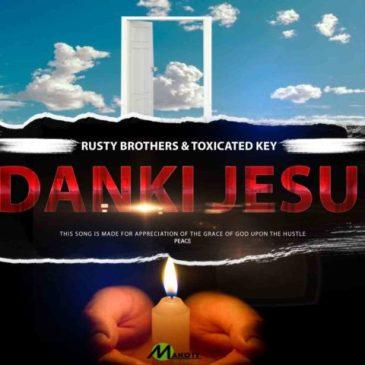 Download Toxicated Keys Dankie Jesu Mp3 Fakaza Music Download