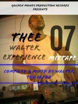 Download Walter Tha Alpha Thee Walter Experience Mp3 Fakaza