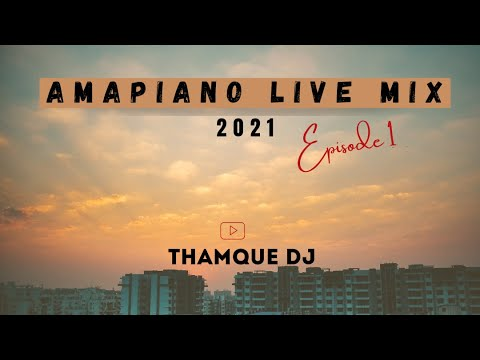 Amapiano Live Mix Ep1 ThamQue DJ Mp3 Fakaza Music Download