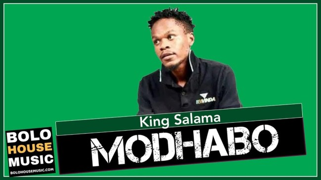 King Salama Modhabo Mp3 Fakaza Music Download