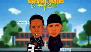 De'KeaY & Kmore Sa Private School Piano (Classic's of 2021) Album Download Zip Fakaza
