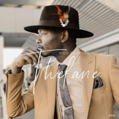 Vico Da Sporo Thelane Album Download Zip Mp3 Fakaza Music Download