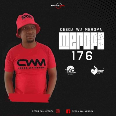 Ceega Meropa 176 Mix (Live Recorded) Mp3 Fakaza Music Download