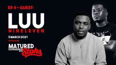 Luu Nineeleven Matured Experience with Stoks Mix (Episode 4) Mp3 Fakaza Music Download