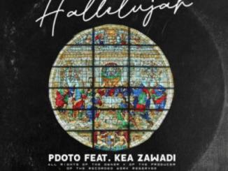 Pdot O Hallelujah Ft. Kea Zawade Mp3 Download