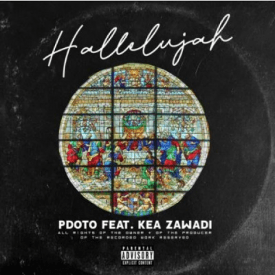 Pdot O Hallelujah Ft. Kea Zawade Mp3 Download