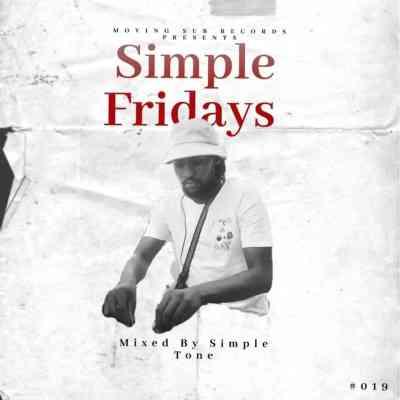 Simple Tone Simple Fridays Vol 019 Mix Mp3 Fakaza Music Download