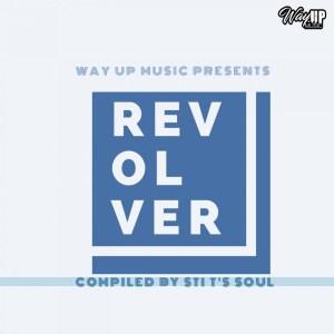 VA Revolver (Compiled by STI T's Soul) Album Download Zip Fakaza