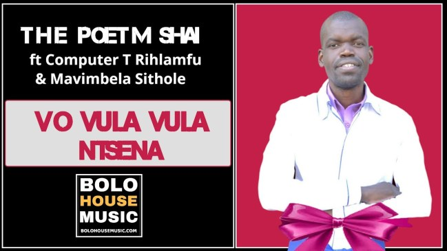 Vo Vulavula Ntsena The Poet M Shai Ft Computer T Rihlampfu Mp3 Fakaza Music Download