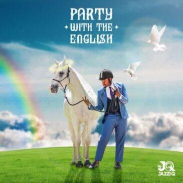 Mr JazziQ Party With The English (Tracklist) Album Download Zip Fakaza
