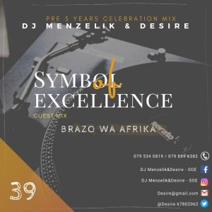 Brazo Wa Afrika SOE Mix 39 (Symbol Of Excellence Guest Mix) Mp3 Download Fakaza