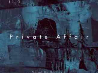 Dodoskii Private Affair 11.0 (Piano Edition) Mp3 Download Fakaza