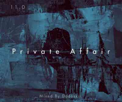 Dodoskii Private Affair 11.0 (Piano Edition) Mp3 Download Fakaza