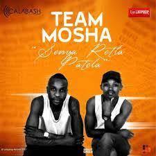 TEAM MOSHA Senya Retla Patela Mp3 Download Fakaza