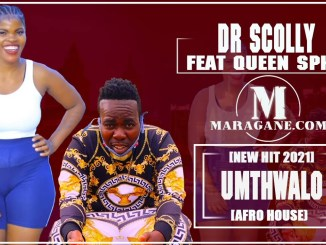 DR SCOLLY UMTHWALO FT QUEEN SPHO Mp3 Fakaza Music Download