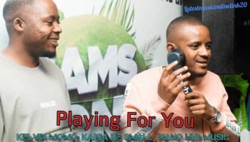 Kelvin Momo Playing For You ft. Kabza De Small & Dj Stokie Mp3 Fakaza Music Download