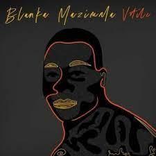 Download Blanka Mazimela Phezulu Reloaded Mp3 Fakaza
