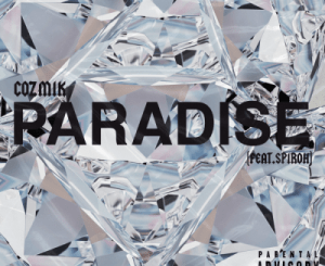 Download Cozmik Paradise Mp3 Fakaza
