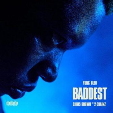 Yung Bleu Baddest Mp3 Download