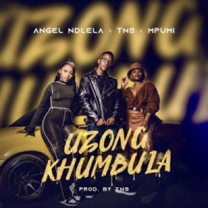 Download Angel Ndlela Uzongkhumbula Mp3 Fakaza