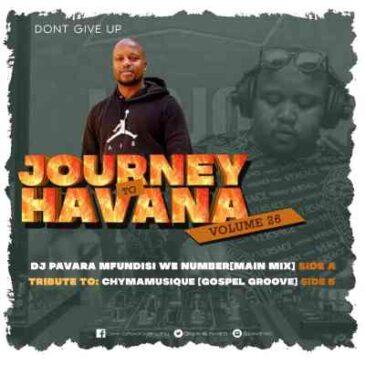 Download Mfundisi we Number Journey to Havana Vol 27 Mix Mp3