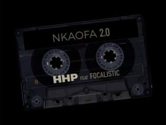 Download HHP Nkaofa 2.0 ft. Focalistic Mp3