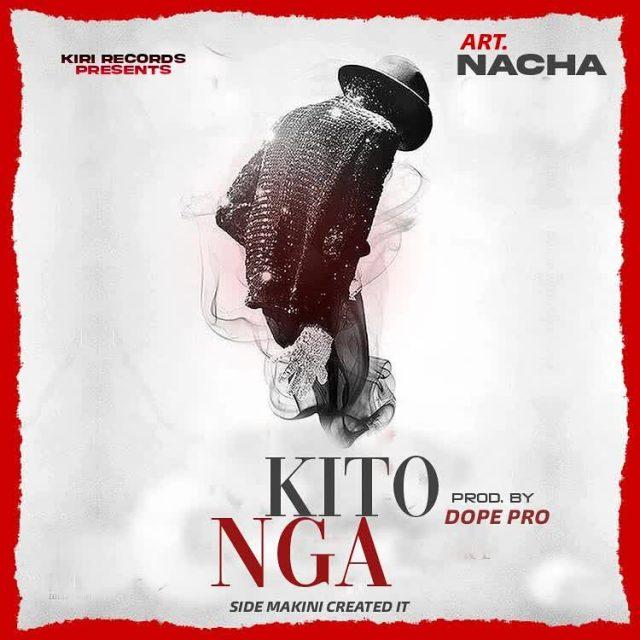 Nacha – Kitonga MP3 DOWNLOAD FAKAZA