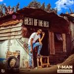 DOWNLOAD T-Man Best of Best Album Zip